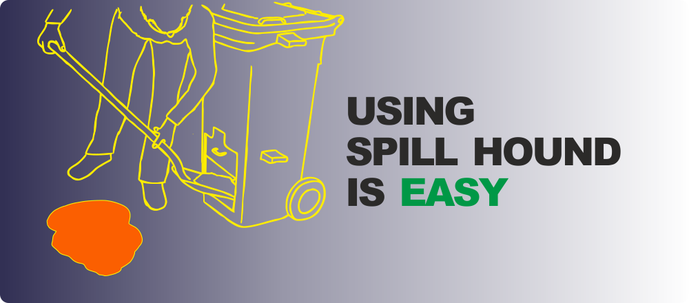Application of Spill Hound is simple!